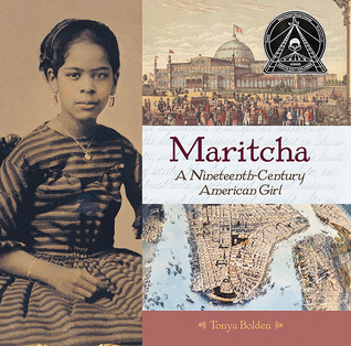Maritcha by Tonya Bolden