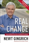 Real Change: From the World That Fails to the World That Works