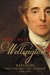 Wellington: Waterloo and th...