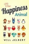 The Happiness Animal by Will Jelbert