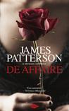 De affaire by James Patterson