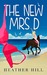 The New Mrs D by Heather Hill