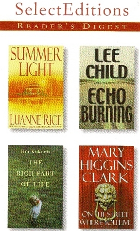 Reader's Digest Select Editions, Volume 258, 2001 #6: Summer Light / Echo Burning / The Rich Part of Life / On the Street Where You Live