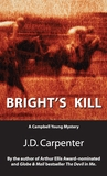 Bright's Kill (A Campbell Young Mystery, #2)