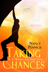 Taking Chances (Waiting for Dusk Book .5)