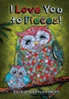 I Love You to Pieces! by Barbara Benson Keith
