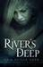 River's Deep by Erin Keyser Horn