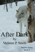 After Dark (Warrior Series,...