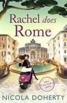 Rachel does Rome by Nicola Doherty