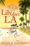 Lily does L.A. by Nicola Doherty