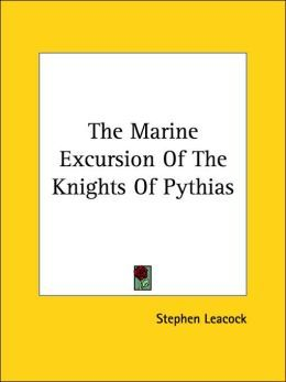 The Marine Excursion of the Knights of Pythias