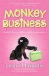 Monkey Business by Leslie Margolis