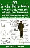 57 Productivity Tools by Michael Cordova