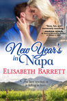 New Year's in Napa by Elisabeth Barrett