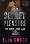 Her Secret Pleasure (Death Lords MC, #2)