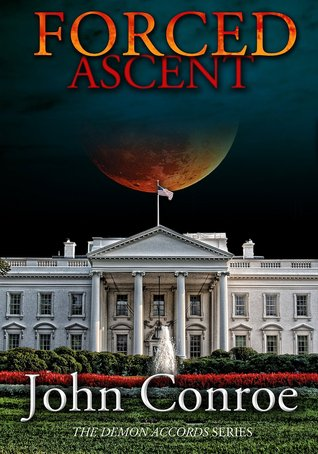 Forced Ascent (Demon Accords, #7)