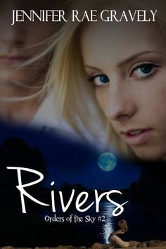 Rivers (Orders of the Sky #2)