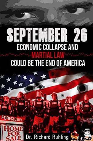 September 26: Economic Collapse and Martial Law Could Be the End of America (The White Horse Book 7)