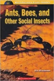 Ants, Bees, And Other Social Insects (World Discovery Science Readers).