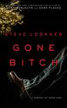 Gone Bitch: A Parody of Gone Girl