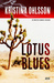 Lotus blues (Martin Benner, #1)