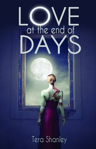 Love At The End Of Days (Dead Rapture, #2)