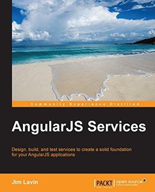 AngularJS Services by Jim Lavin