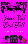 Some Veil Did Fall (The Rossetti Mysteries #1)