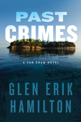 Past Crimes (Van Shaw, #1)