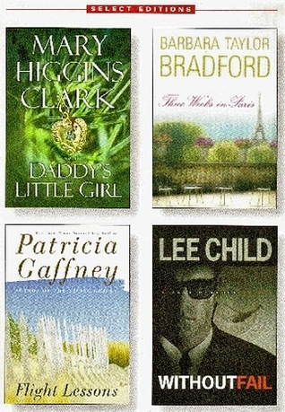 Reader's Digest Select Editions, Volume 263, 2002 #5: Daddy's Little Girl / Three Weeks in Paris / Flight Lessons / Without Fail