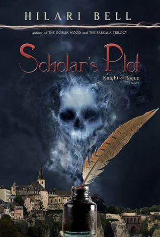 Scholar's Plot (Knight and Rogue, #5)