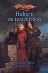 Háború és testvériség by Margaret Weis