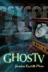 GhosTV (PsyCop, #6)