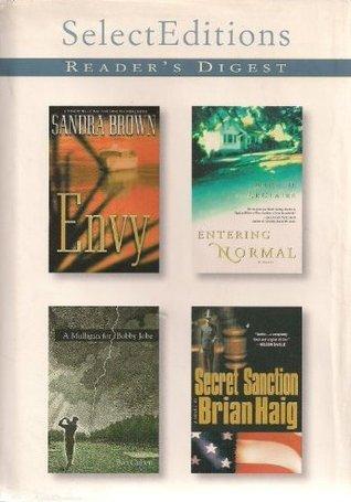 Reader's Digest Select Editions, Volume 259, 2002 #1: Envy / Entering Normal / A Mulligan for Bobby Jobe / Secret Sanction