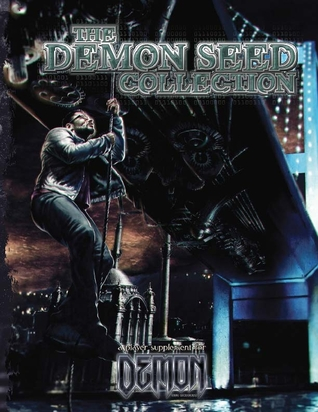 Demon Seed Collection (Demon: The Descent)