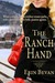 The Ranch Hand by Erin Bevan