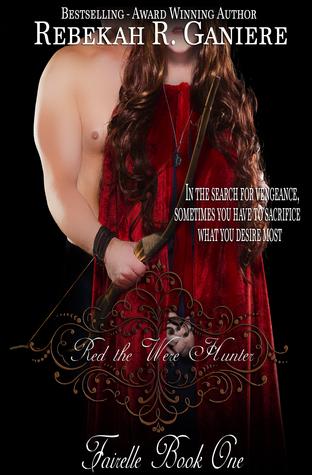 Red the Were Hunter (Fairelle, #1)