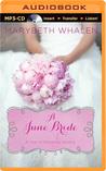 A June Bride by Marybeth Mayhew Whalen