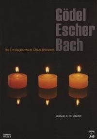 Gödel, Escher, Bach: um Entrelaçamento de Gênios Brilhantes