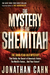 The Mystery of the Shemitah...
