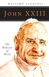 John XXIII: The Medicine of Mercy