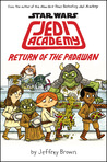 Star Wars: Jedi Academy Return of the Padawan (Jedi Academy #2)