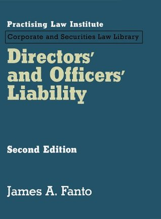 Directors' and Officers' Liability (November 2013 Edition)