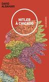 Hitler à Chicago