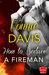 How to Seduce a Fireman (Wild Heat, #1) by Vonnie Davis