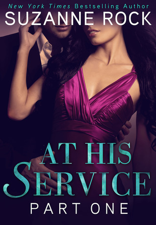 {Review} At His Service: Part 1 by Suzanne Rock