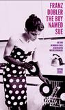 The Boy Named Sue. Aus den Memoiren eines zerstreuten Musikliebhabers