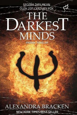 The Darkest Minds - Pikiran Terkelam by Alexandra Bracken