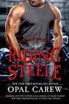 Riding Steele by Opal Carew