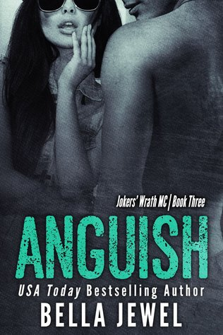Anguish (Jokers' Wrath MC, #3)